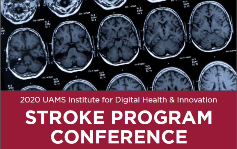 2020 UAMS Institute for Digital Health & Innovation Stroke Program Conference Banner